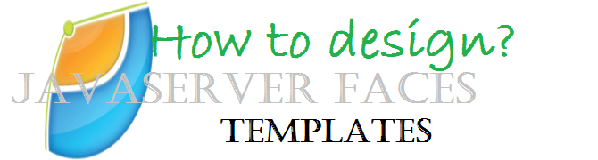 Steps to design JSF template