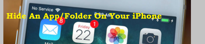 How To Hide An App Or Folder On Your iPhone?