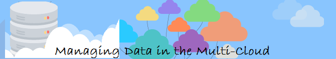 How to Manage Data in the Multi-Cloud?