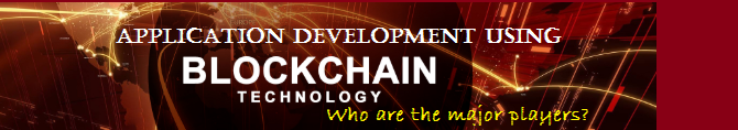 Who Are The Players In BlockChain Application Development?