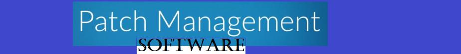 Patch Management Software
