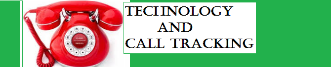 Technology and Call Tracking: What Is It?
