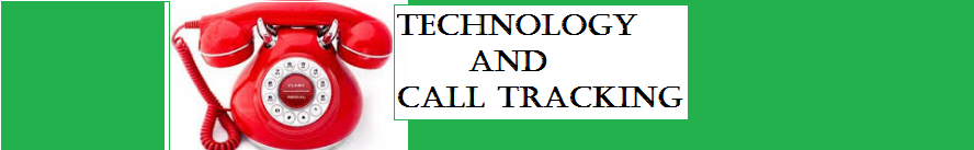 Technology And Call Tracking