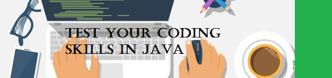 Test your Java skills – Series IV