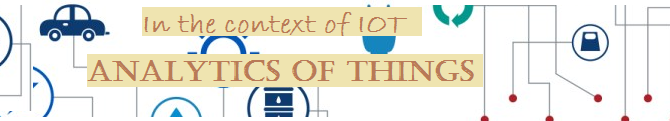Analytics of things in the context of IoT