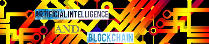 Combining Artificial Intelligence and Blockchain – What are the benefits?