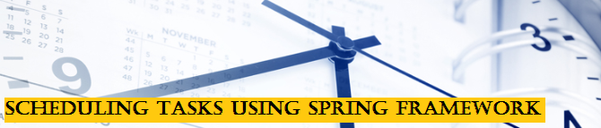 Steps to schedule tasks using Spring framework