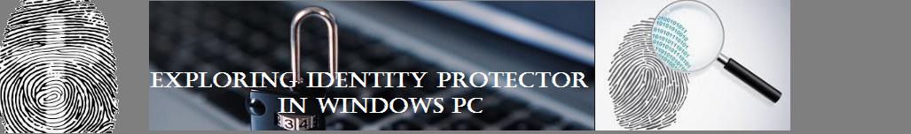 Identity Protector in Windows PC