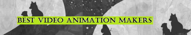 Best Video Animation Makers to Create Free Animations