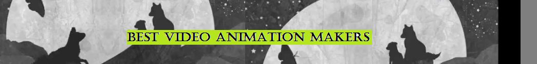Best Video Animation Makers