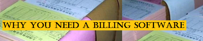 Why You Need Billing Software?