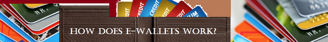How does e wallets work