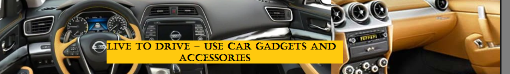 Use car gadgets and accessories