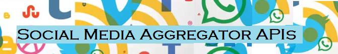 Benefits of Social Media Aggregator API