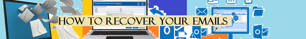 How To Recover Your Emails