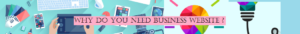 Why do you need business website