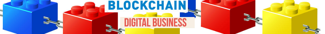 Blockchain and Digital Business
