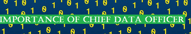 Importance of Chief Data Officer