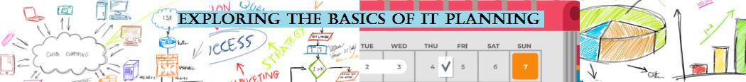 Basics of IT Planning
