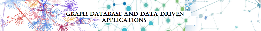 Graph Database and Data Driven Applications