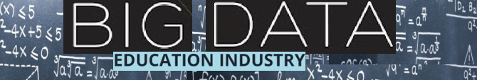 Big Data and Education Industry