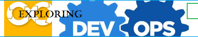 Exploring DevOps – Development and Operations