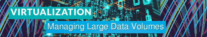 Data virtualization and complex large volume of data