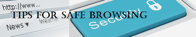 Best Tips for Safer Browsing