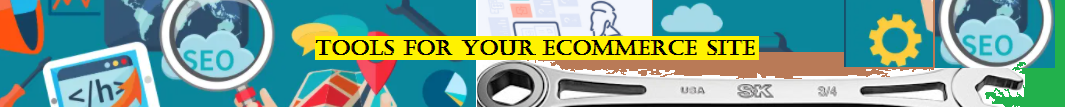 Tools for your ecommeerce site
