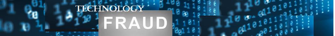 Technology Fraud