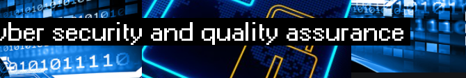 Why cybersecurity and quality assurance go together?