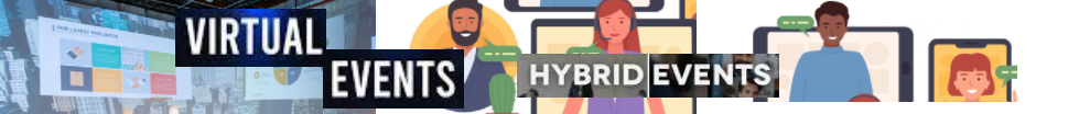 Virtual and Hybrid Event