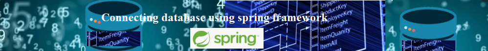Connecting database using spring framework